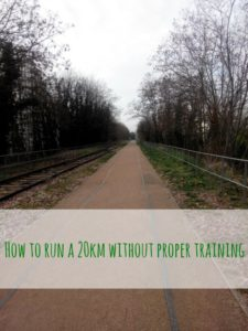 Run a 20km without enough training – race recap part one