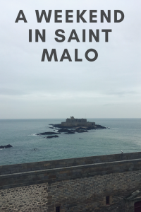 A week-end in St Malo – Part one